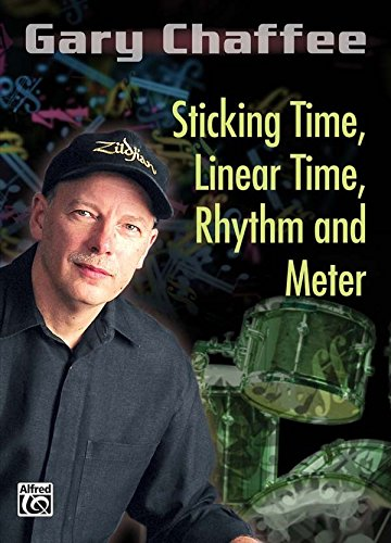 Gary Chaffee: Sticking Time, Linear Time, Rhythm and Meter [Instant Access]