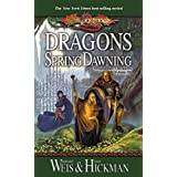 Dragons of Spring Dawning: Chronicles, Volume Three: 3 (Dragonlance Chronicles)