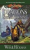 Dragons of Spring Dawning: Chronicles, Volume Three (Dragonlance Chronicles Book 3)