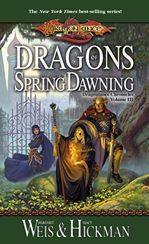 (Dragons of Spring Dawning: Chronicles, Volume Three (Dragonlance Chronicles Book 3))