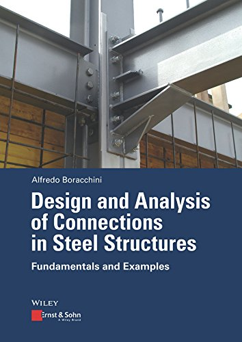 Design and Analysis of Connections in Steel Structures: Fundamentals and -