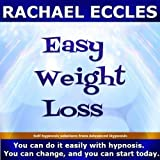 Easy Weight Loss: Lose Weight Self Hypnosis Hypnotherapy CD (2013-01-01)