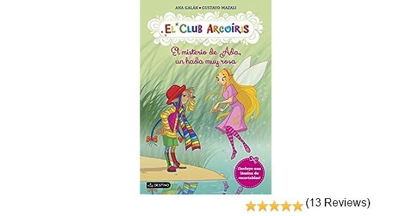 El misterio de Ada, un hada muy rosa: El Club Arcoíris 7 eBook ...