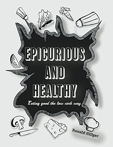 Cookbook Epicurious - Epicurious And Healthy: Eating Good The Low Carb Way