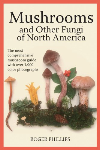 Mushrooms and Other Fungi of North America by Roger Phillips
