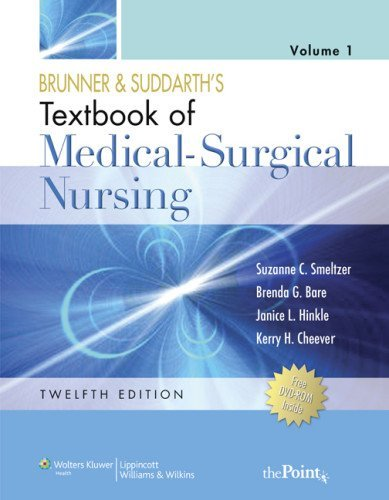 Brunner and Suddarth's Textbook of Medical-Surgical Nursing (Two Volume Set) Twelfth Edition [Hardcover] [2010] Twelfth, North American Edition, Two Volume Set Ed. Suzanne C. Smeltzer, Brenda Bare, Janice L. Hinkle, Kerry H. Cheever