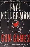 Gun Games: A Decker/Lazarus Novel (Peter Decker/Rina Lazarus)