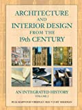 Architecture and Interior Design from the 19th Century, Volume II, Buie Harwood, Bridget May, Curt Sherman, 0130985384