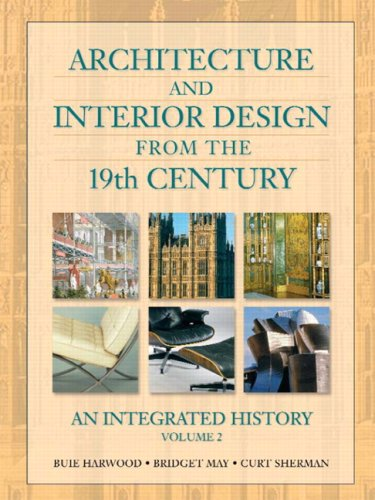 2: Architecture and Interior Design from the 19th Century, Volume II by Prentice Hall