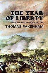 Year of Liberty: History of the Great Irish Rebellion of 1798