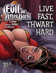 Evil Inc. After Dark: Live Fast, Thwart Hard