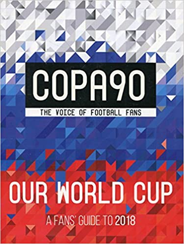 Copa90 our world cup a fans guide to 2018 puffin 9780141387727 copa90 our world cup a fans guide to 2018 puffin 9780141387727 books amazon thecheapjerseys Choice Image