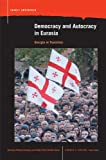 Democracy and Autocracy in Eurasia, , 0870137905