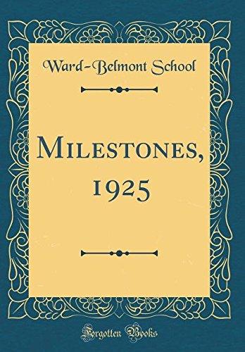 Read Online Milestones, 1925 (Classic Reprint) PDF