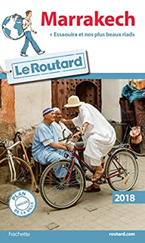amazon fr guide du routard marrakech 2018 essaouira et nos rh amazon fr Guide Du Routard Italie Guide Du Routard Bologna