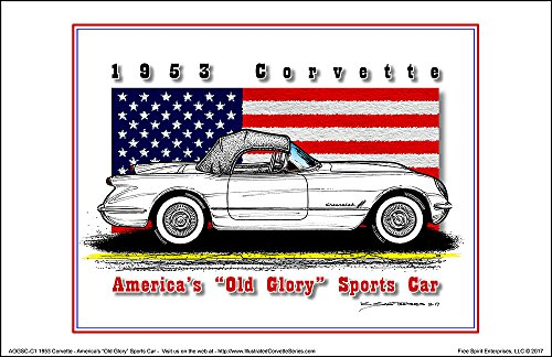 America's Old Glory 1953 Corvette - American Flag Art (1953 Flags)