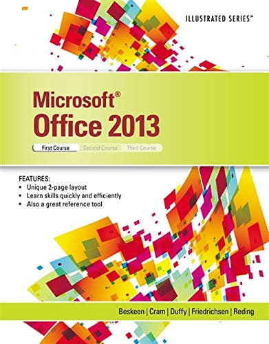 Microsoft Office 2013: Illustrated Introductory, First Coursem Spiral bound Version