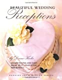 Beautiful Wedding Receptions  (Leisure Arts #15890) (Pennies from Heaven)