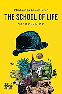 Book Cover: The School of Life: An Emotional Education