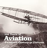 100 Years of Aviation