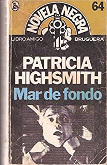 Mar de fondo par Patricia Highsmith