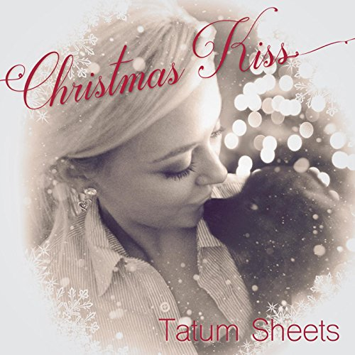 christmas kiss tatum sheets