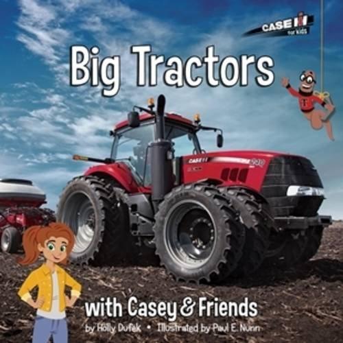 Big Tractors (Casey and Friends) (Big Tractor)