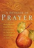 A Daybook of Prayer, Thomas Nelson Publishing Staff, 159145476X