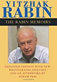 img - for The Rabin Memoirs, Expanded Edition with Recent Speeches, New Photographs, and an Afterword book / textbook / text book