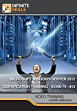 Microsoft Windows Server 2012 Certification Training - Exam 70-413 [Online Code]