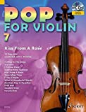 Pop for Violin: Kiss From A Rose. Band 7. 1-2 Violinen. Ausgabe mit CD.