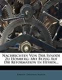 Nachrichten Von der Synode Zu Homberg, Johann Christian Martin, 1275582559