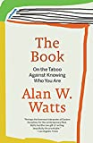 The Book: On the Taboo Against Knowing Who You Are (Paperback)