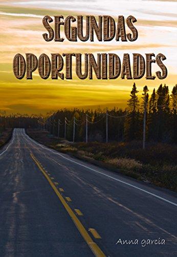 Segundas oportunidades (Spanish Edition) by [Garcia, Anna]
