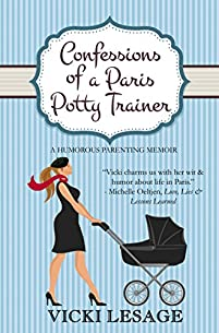 Confessions Of A Paris Potty Trainer by Vicki Lesage ebook deal