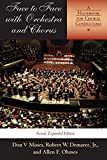 img - for Face to Face with Orchestra and Chorus, Second, Expanded Edition: A Handbook for Choral Conductors by Don V Moses (2004-10-18) book / textbook / text book