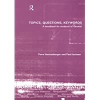 Topics, Questions, Key Words: A Handbook for Students of German