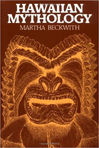 Hawaiian Mythology by Beckwith, Martha Warren (1977)