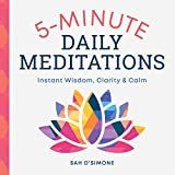 #3: 5-Minute Daily Meditations: Instant Wisdom, Clarity, and Calm