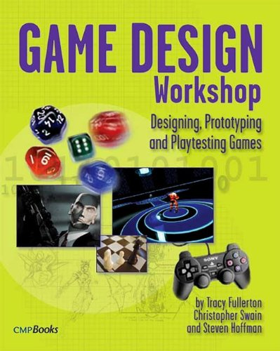 Game Design Workshop: Designing, Prototyping, & Playtesting Games (Gama Network Series)