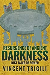 Resurgence of Ancient Darkness (Lost Tales of Power Book 4)