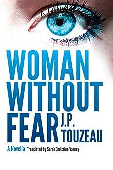 Woman Without Fear by [Touzeau, J.P.]
