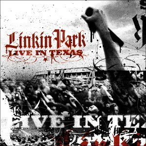 Linkin Park - Linkin Park Live In Texas - Zortam Music