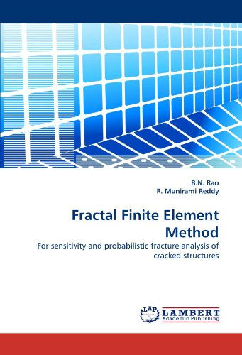 Fractal Finite Element Method: For sensitivity and probabilistic fracture analysis of cracked structures