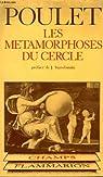Les Métamorphoses du cercle par Poulet
