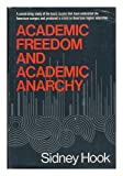 Academic Freedom and Academic Anarchy, Sidney Hook, 0402122119
