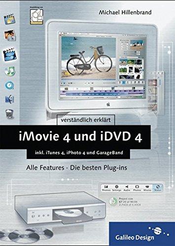 iMovie 4 und iDVD 4 mit iTunes 4, iPhoto 4 und GarageBand