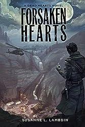 Forsaken Hearts - A Dead Hearts Novel (Volume 2)