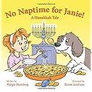 No Naptime for Janie!: A Hanukkah Tale