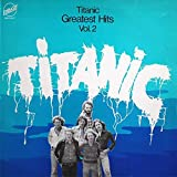 Titanic - Greatest Hits Vol. 2 - Embassy - EMB 31547